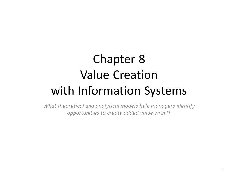 Chapter 8 Value Creation with Information Systems