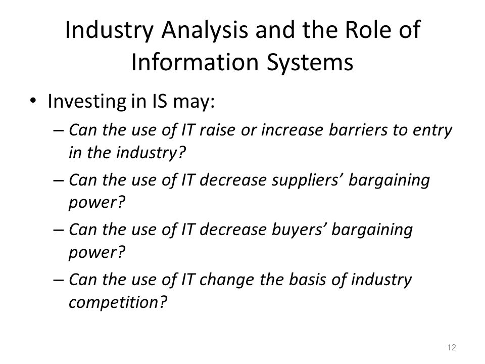 Industry Analysis and the Role of Information Systems