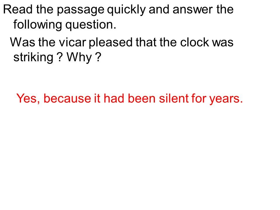 Read the passage quickly and answer the following question