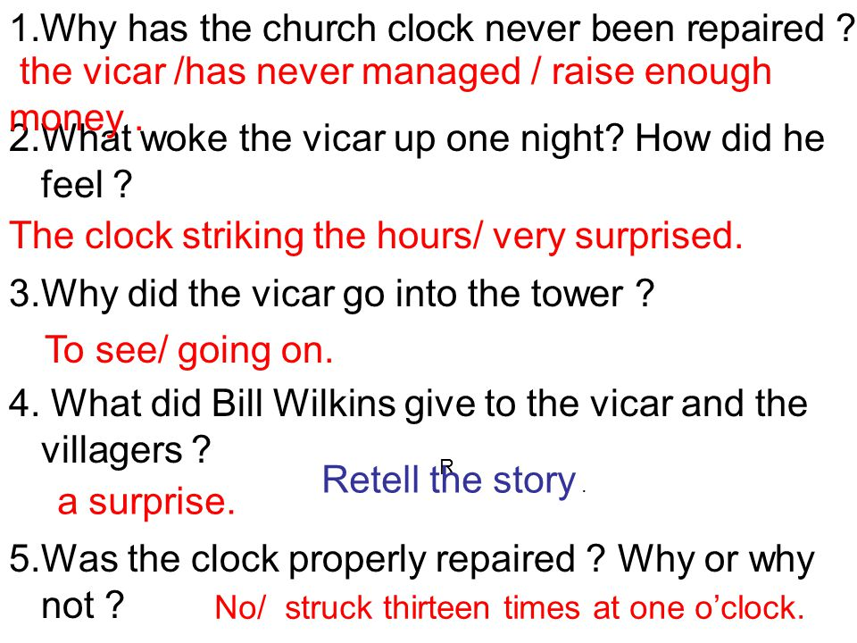 1.Why has the church clock never been repaired