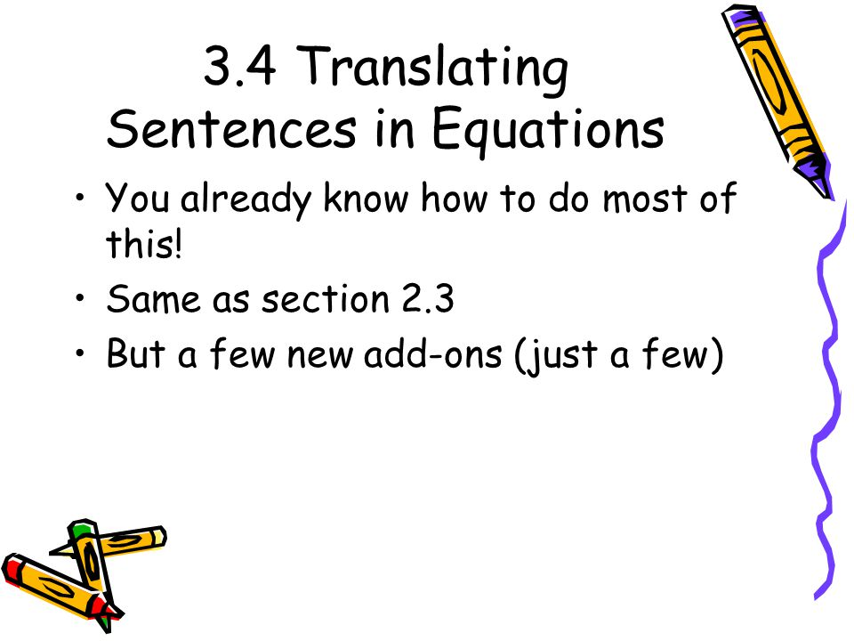 3.4 Translating Sentences in Equations