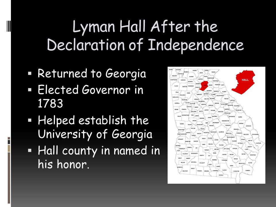 Lyman Hall After the Declaration of Independence