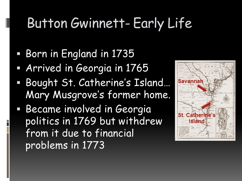 Button Gwinnett- Early Life