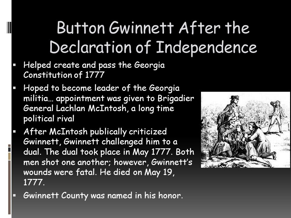 Button Gwinnett After the Declaration of Independence
