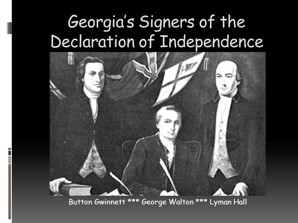Georgia's Signers of the Declaration of Independence