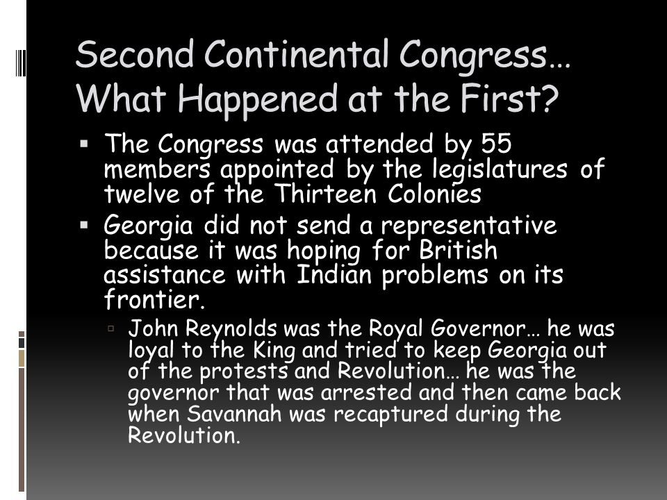 Second Continental Congress… What Happened at the First