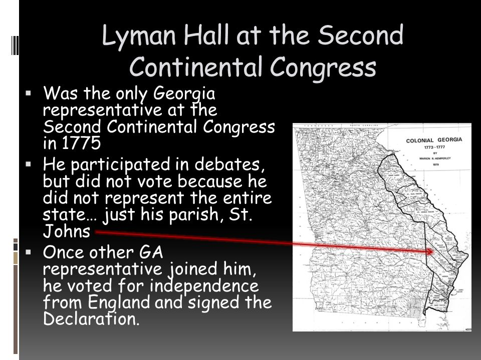 Lyman Hall at the Second Continental Congress