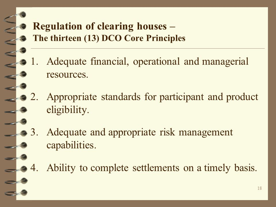 Regulation of clearing houses – The thirteen (13) DCO Core Principles