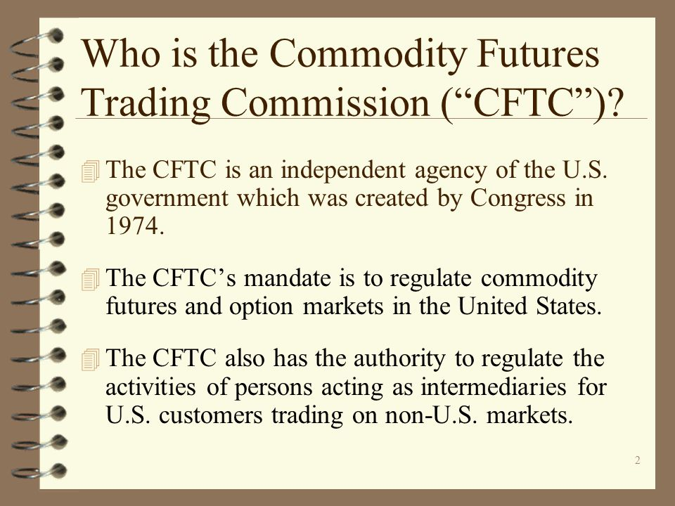 Who is the Commodity Futures Trading Commission ( CFTC )