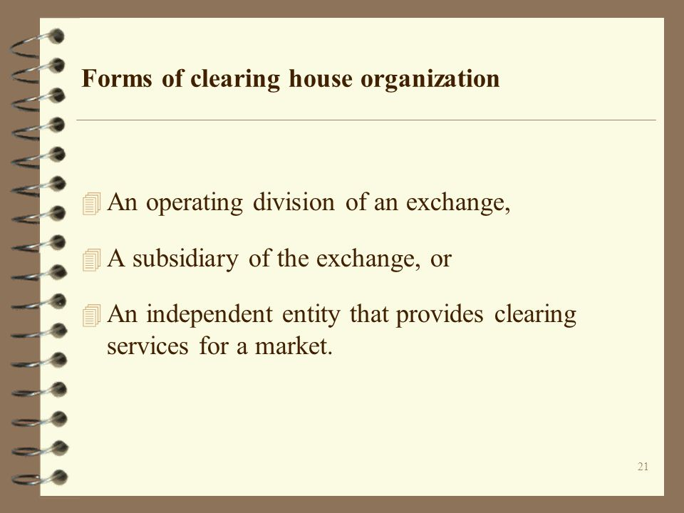 Forms of clearing house organization