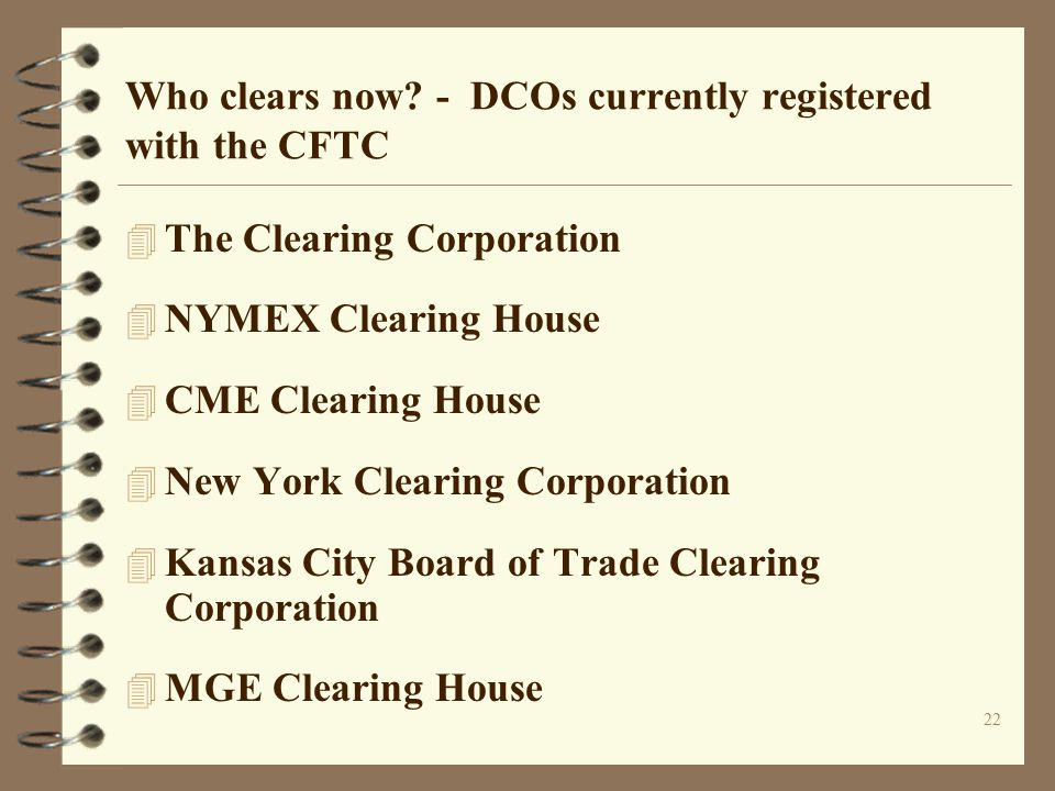 Who clears now - DCOs currently registered with the CFTC