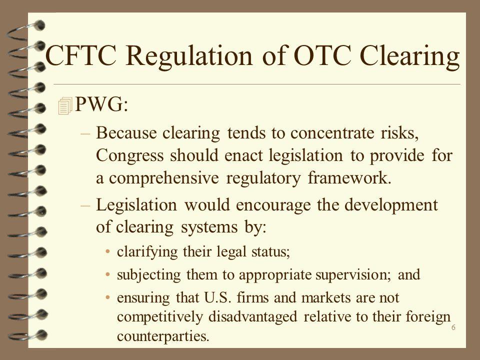 CFTC Regulation of OTC Clearing