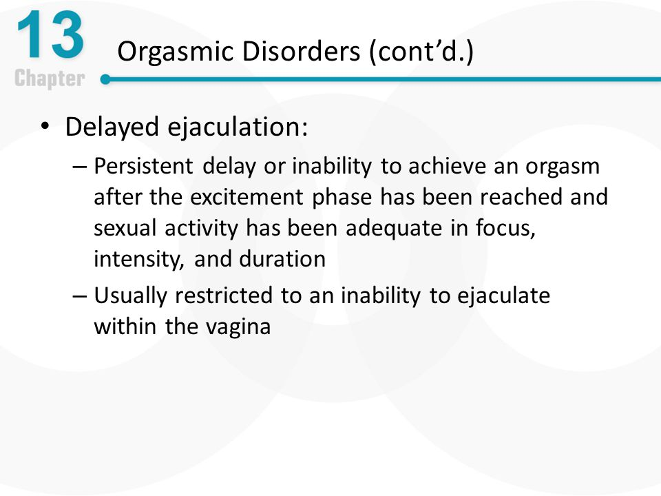 Orgasmic Disorders (cont'd.)