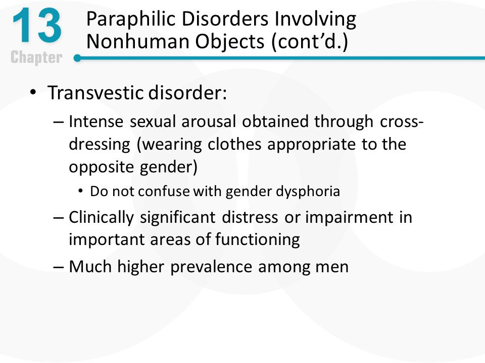 Paraphilic Disorders Involving Nonhuman Objects (cont'd.)