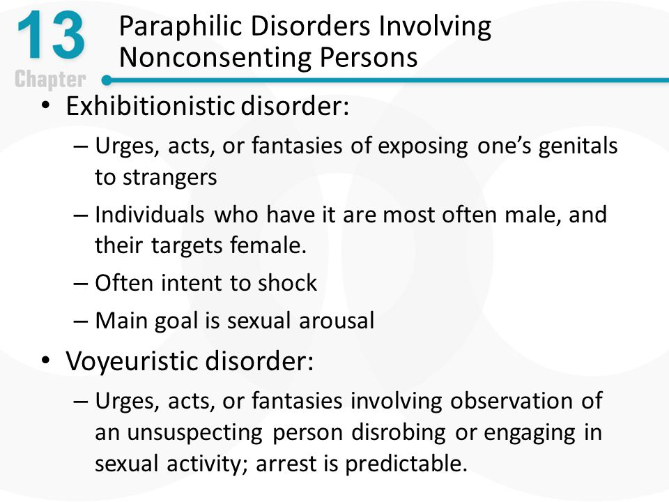 Paraphilic Disorders Involving Nonconsenting Persons