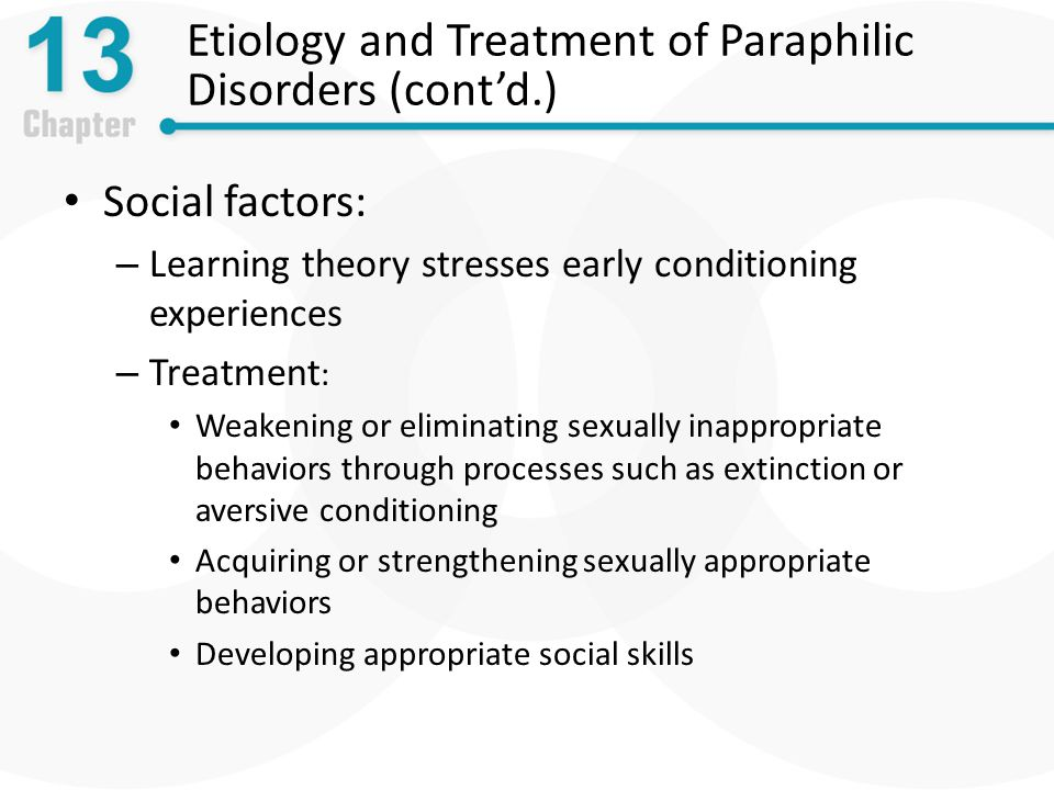 Etiology and Treatment of Paraphilic Disorders (cont'd.)