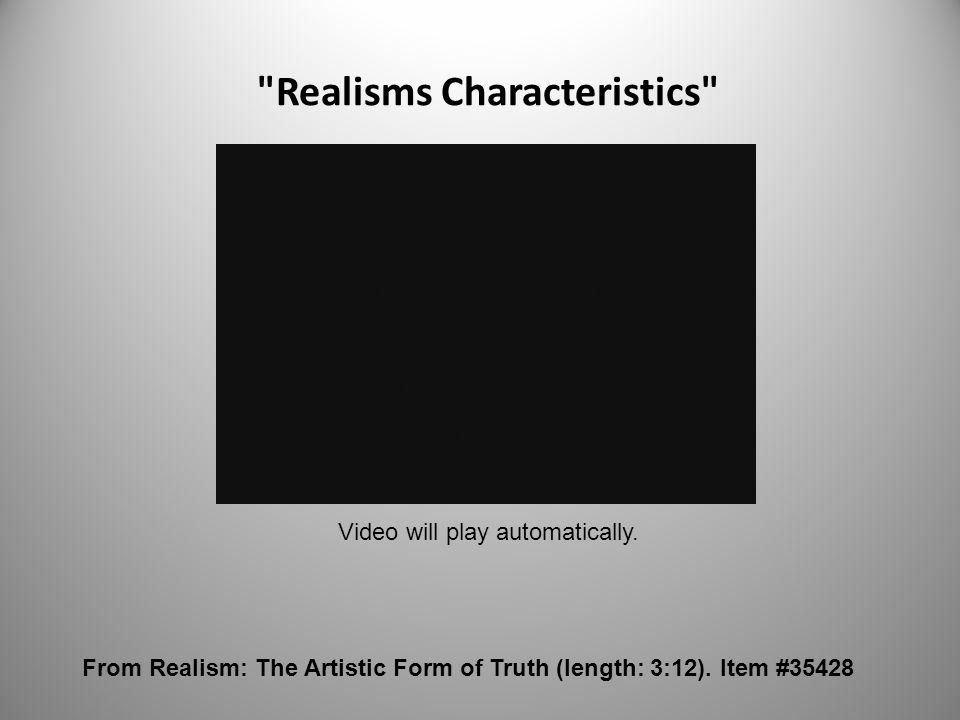 Realisms Characteristics