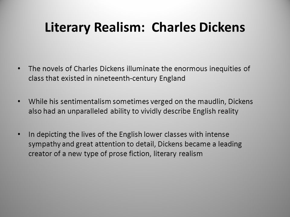 Literary Realism: Charles Dickens