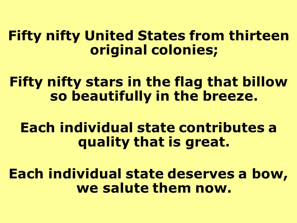 Fifty nifty United States from thirteen original colonies;