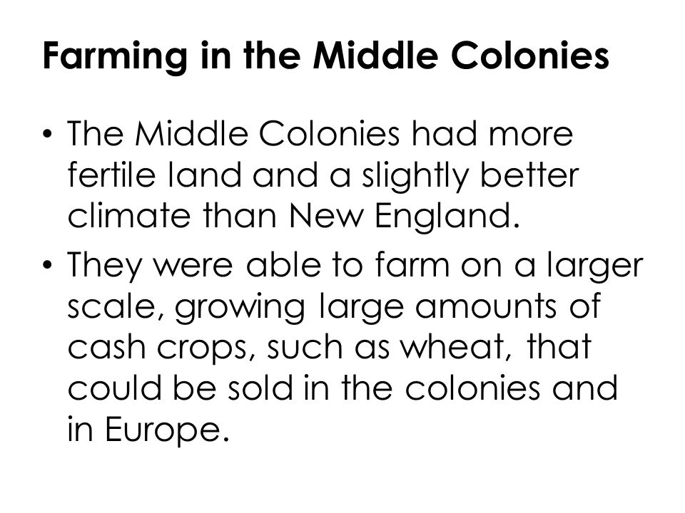 Farming in the Middle Colonies