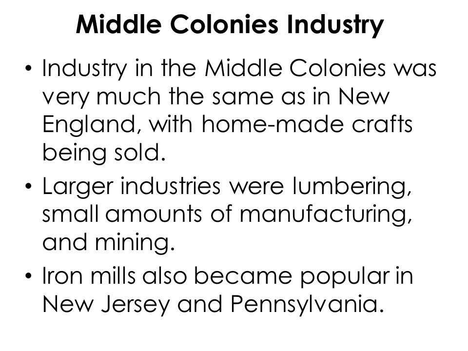 Middle Colonies Industry