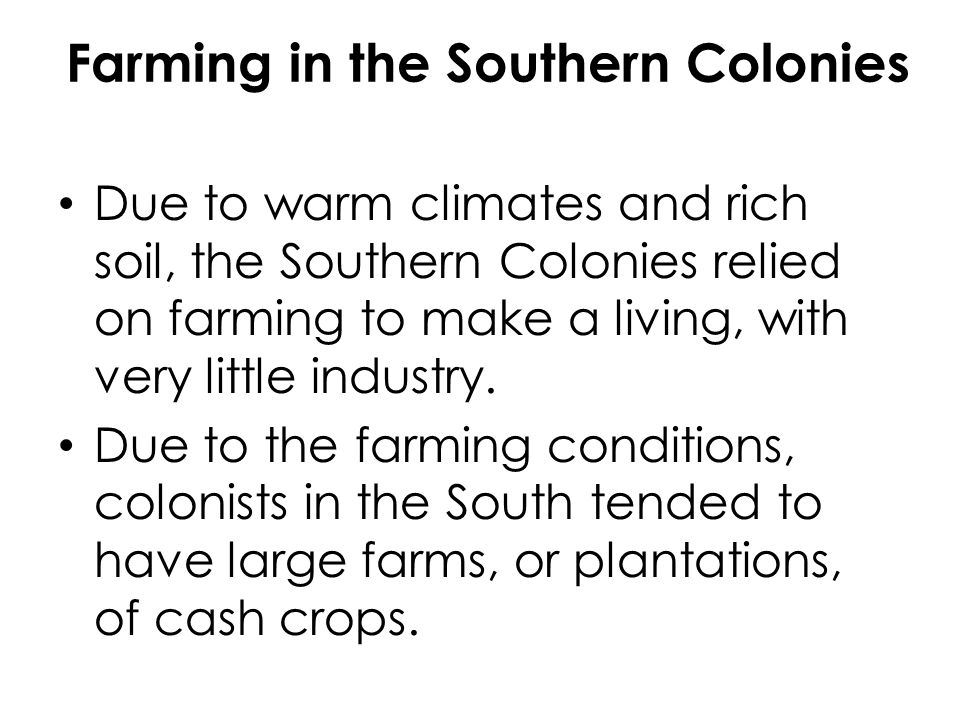 Farming in the Southern Colonies