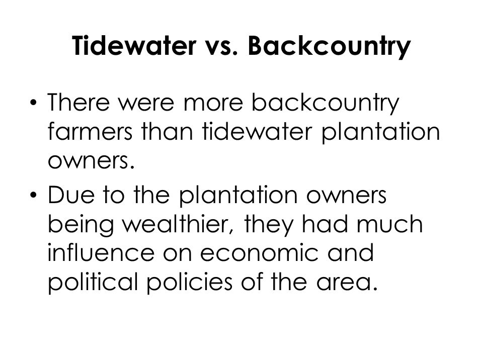 Tidewater vs. Backcountry