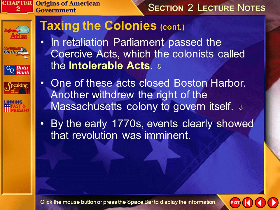 Taxing the Colonies (cont.)