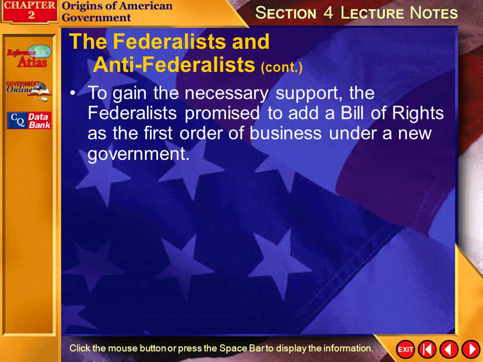 The Federalists and Anti-Federalists (cont.)