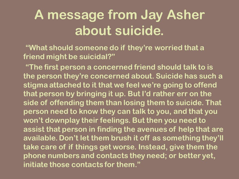 A message from Jay Asher about suicide.