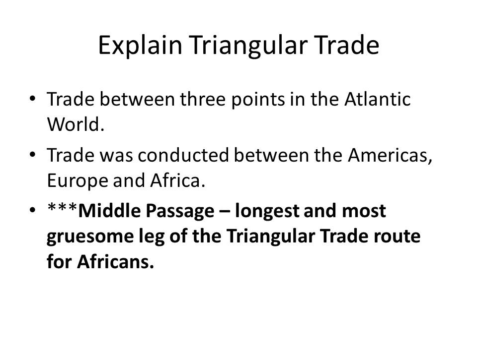 Explain Triangular Trade