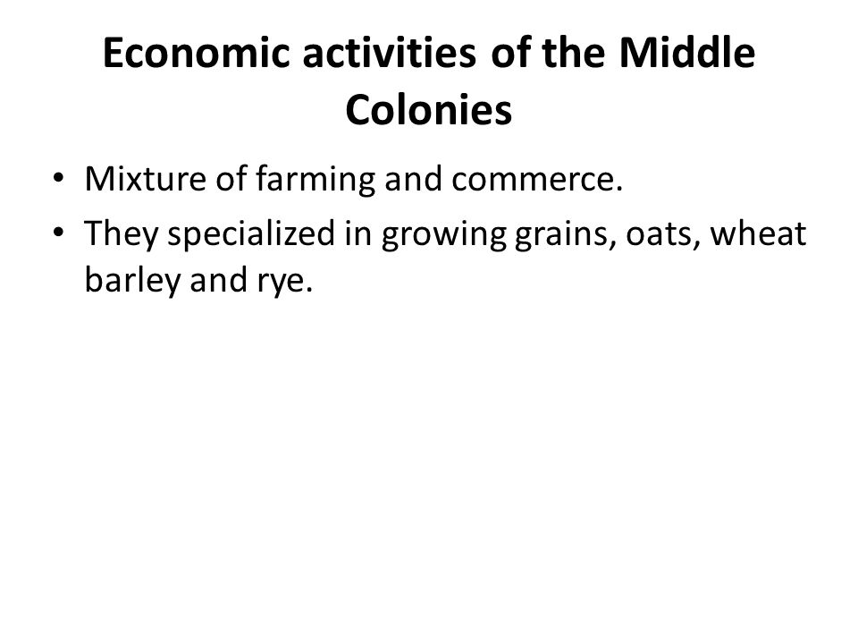 Economic activities of the Middle Colonies