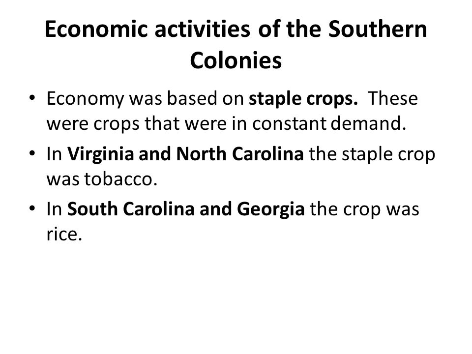 Economic activities of the Southern Colonies