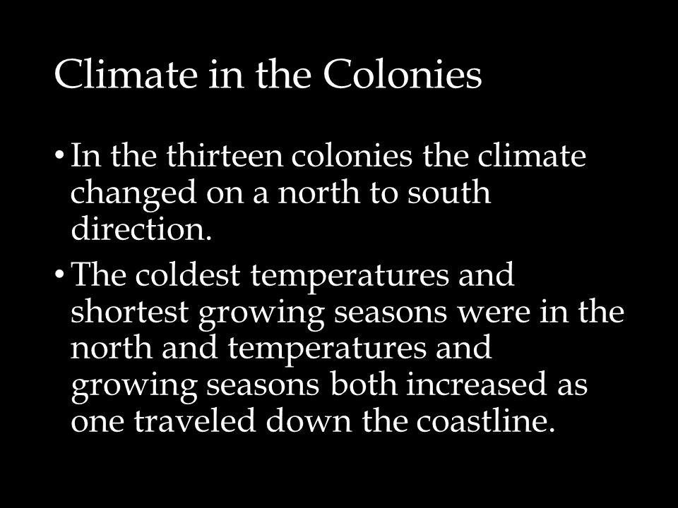 Climate in the Colonies