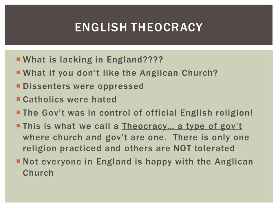 English Theocracy What is lacking in England