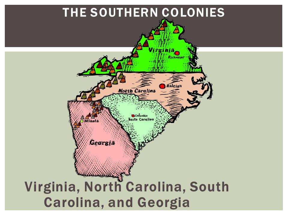 Virginia, North Carolina, South Carolina, and Georgia