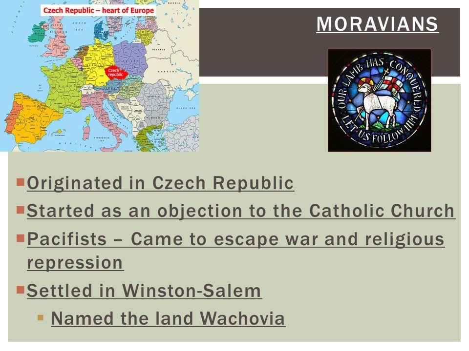 Moravians Originated in Czech Republic
