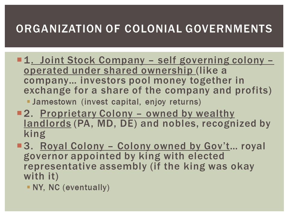 Organization of Colonial Governments