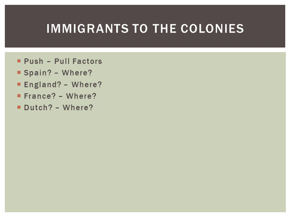 Immigrants to the Colonies