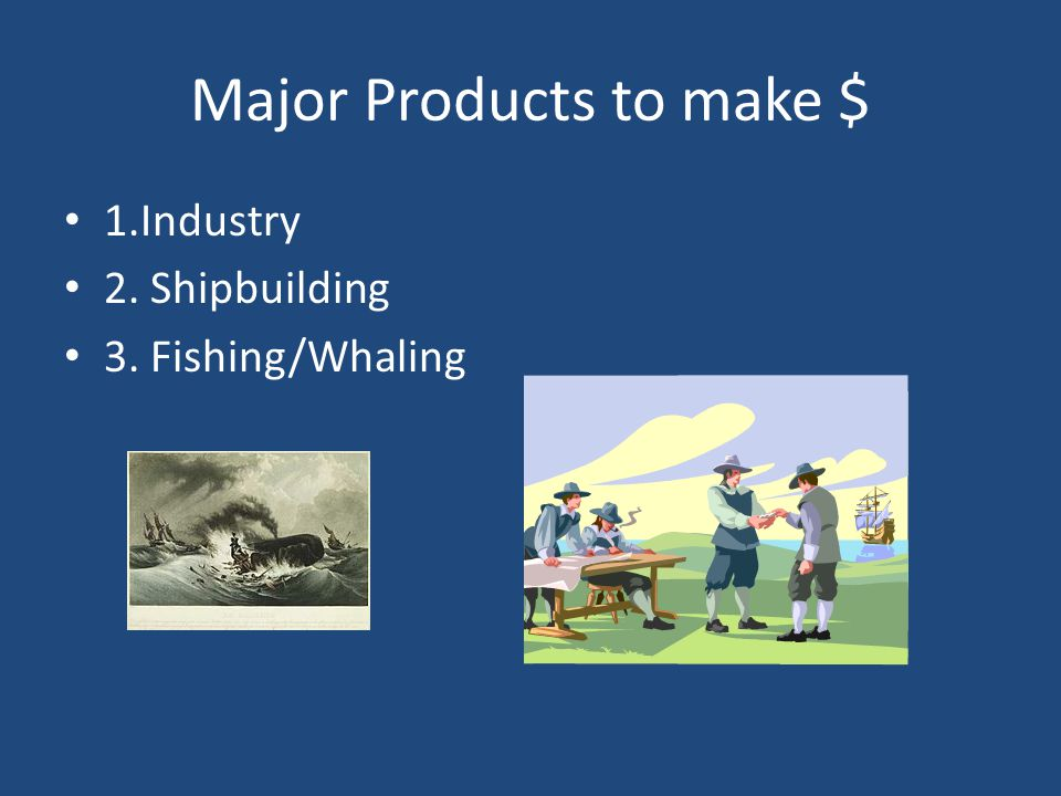 Major Products to make $