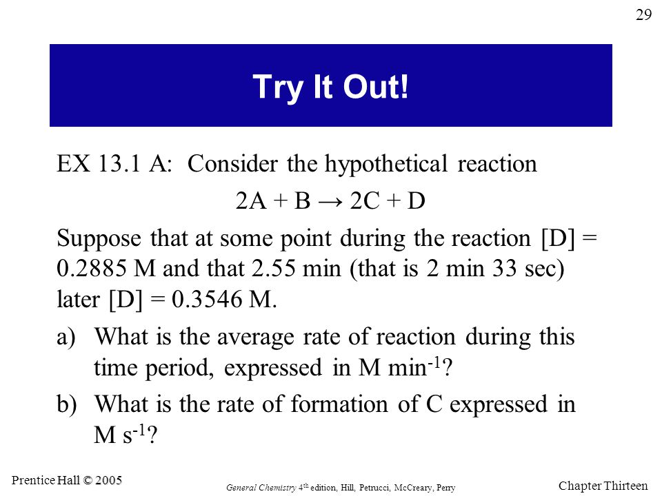 Try It Out! EX 13.1 A: Consider the hypothetical reaction