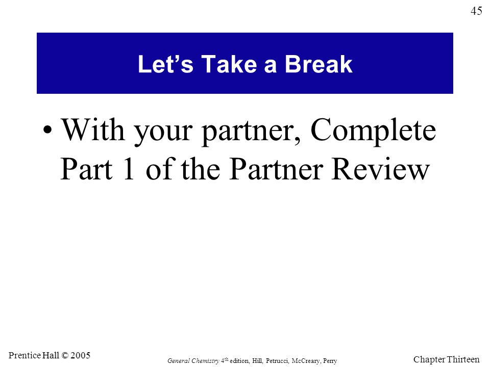 With your partner, Complete Part 1 of the Partner Review