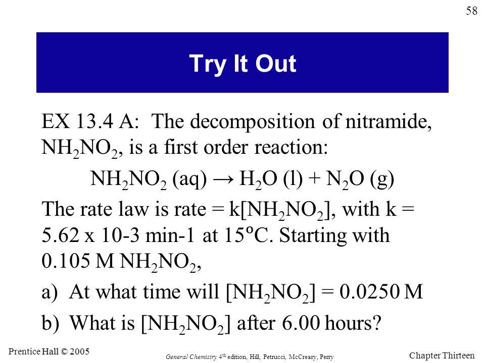 NH2NO2 (aq) → H2O (l) + N2O (g)