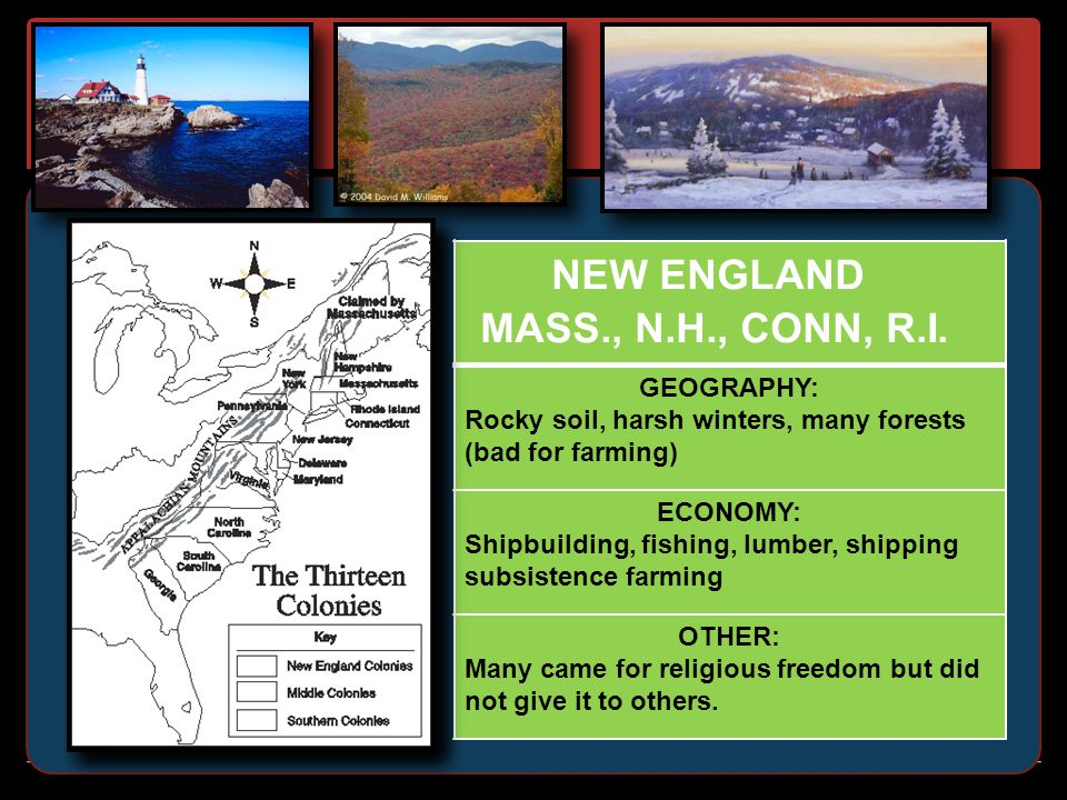 NEW ENGLAND NEW ENGLAND MASS., N.H., CONN, R.I. GEOGRAPHY: