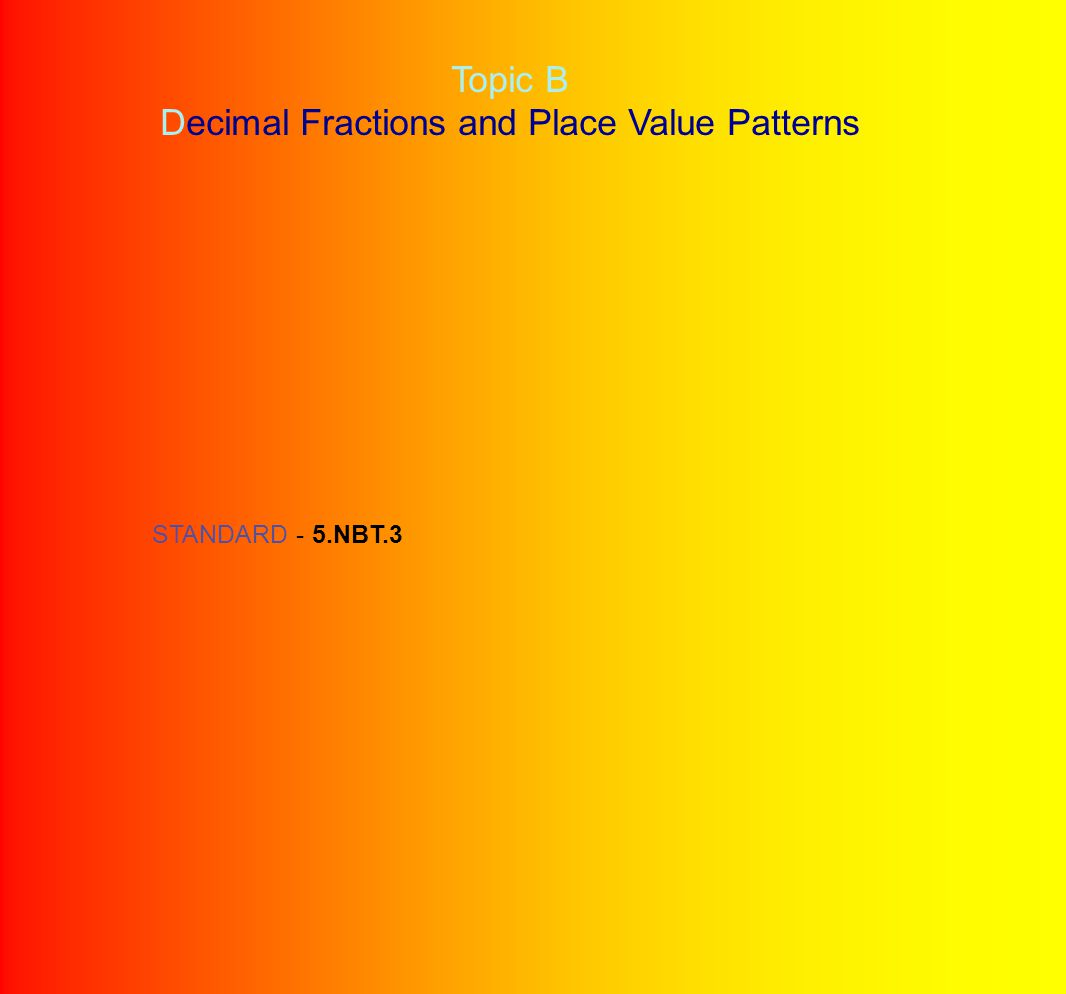 Decimal Fractions and Place Value Patterns