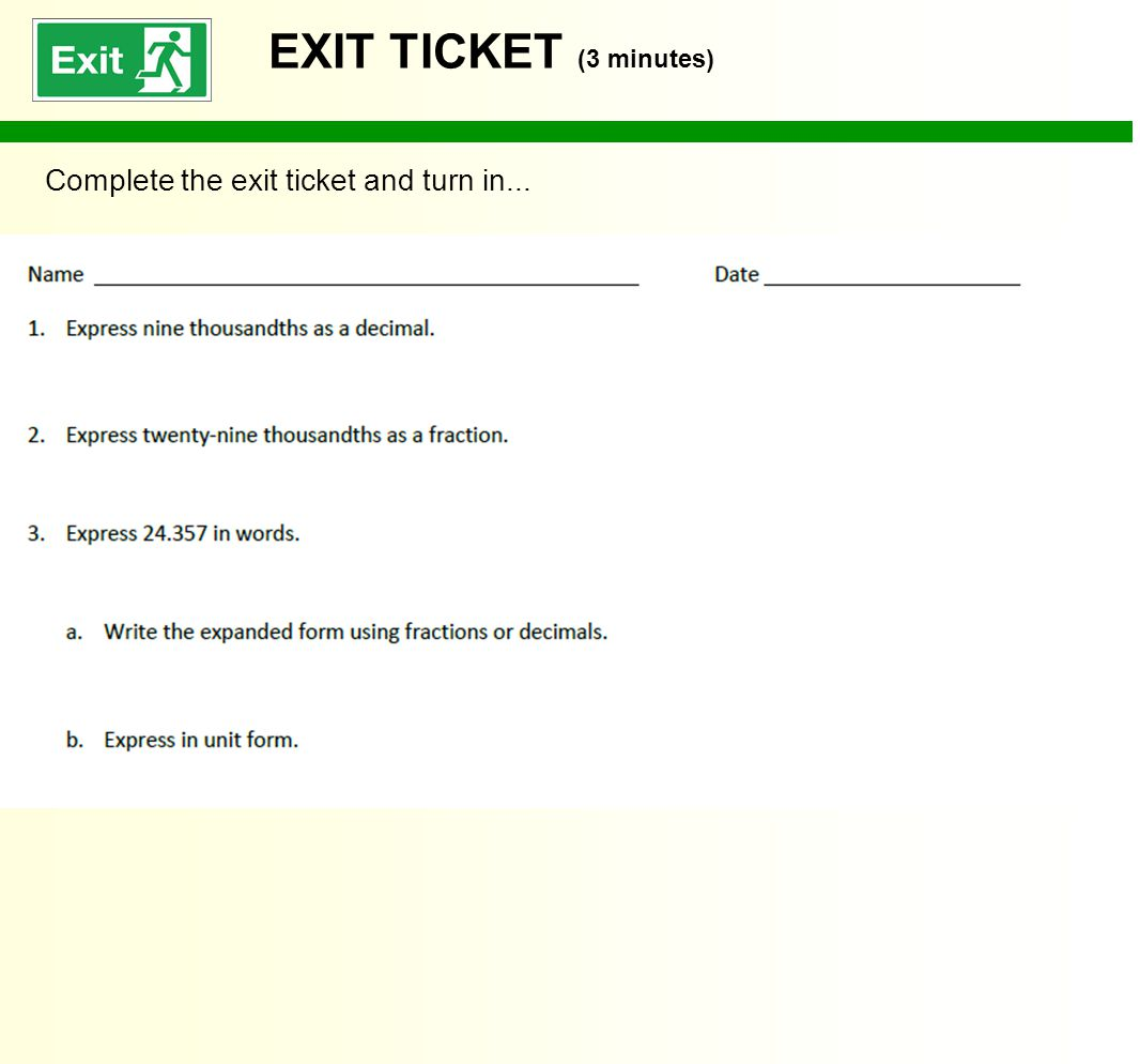 EXIT TICKET (3 minutes) Complete the exit ticket and turn in...