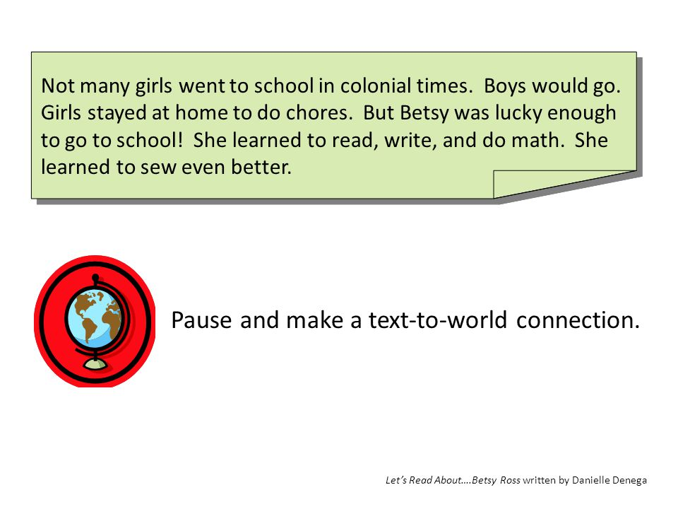 Pause and make a text-to-world connection.