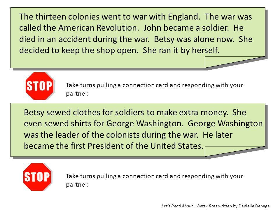 The thirteen colonies went to war with England