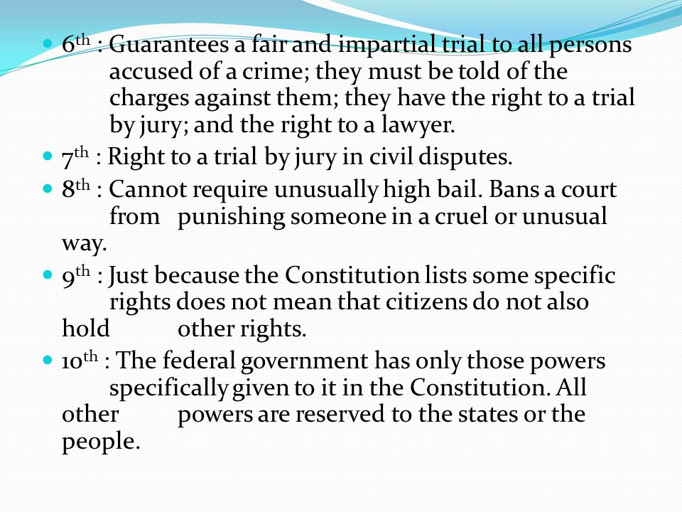 6th : Guarantees a fair and impartial trial to all persons