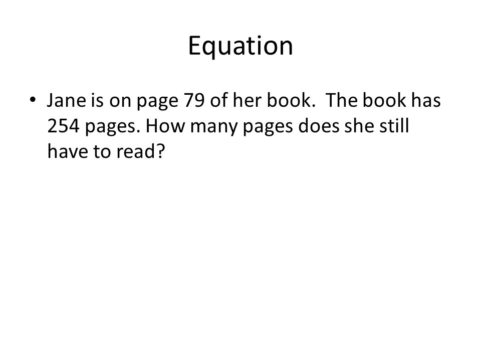 Equation Jane is on page 79 of her book. The book has 254 pages.